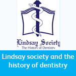Lindsay Society and the history of dentistry